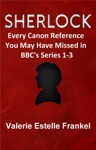 Sherlock Every Canon Reference You May Have Missed In BBCs Series 1-3