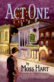 Act One - Moss Hart by  Moss Hart PDF Download