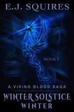 Winter Solstice Winter: Book I in the Viking Blood Saga