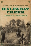 Hells-a-Poppin On Halfaday Creek