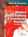 Modern Blood Banking And Transfusion Practices Sixth Edition