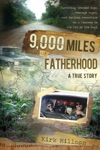 9000 Miles Of Fatherhood