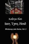 Seer Tyro Fiend Windsong Lake Series Vol II