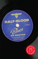 Esi Edugyan - Half-Blood Blues artwork