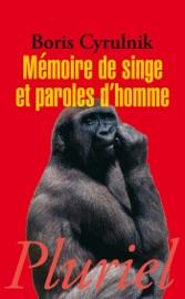 MéMOIRE DE SINGE ET PAROLES DHOMME