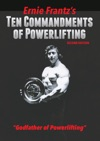 Ernie Frantzs Ten Commandments Of Powerlifting Second Edition