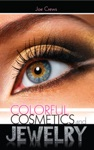 Colorful Cosmetics And Jewelry