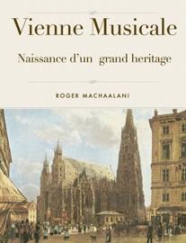 Vienne Musicale Naissance D Un