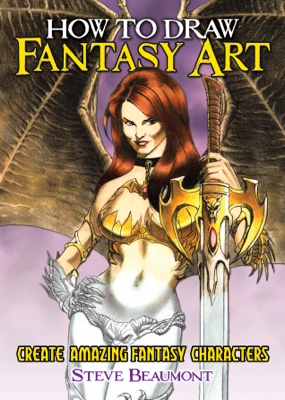 How to Draw Fantasy Art - Steve Beaumont book