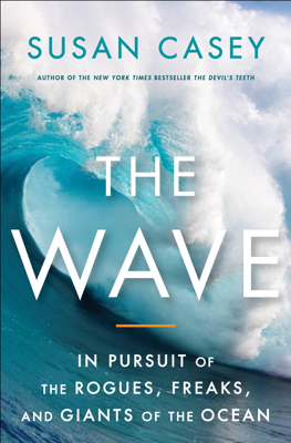 The Wave - Susan Casey book