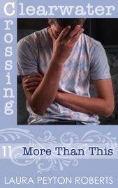 MORE THAN THIS (CLEARWATER CROSSING SERIES #11)
