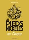 Les Pieds Nickels Au Cirque
