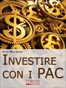 Investire con i PAC da Ivan Maurizzi