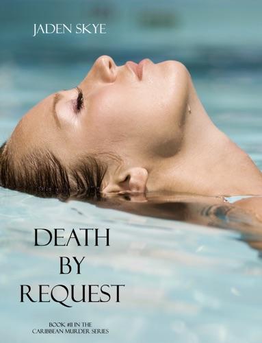 Jaden Skye - Death by Request