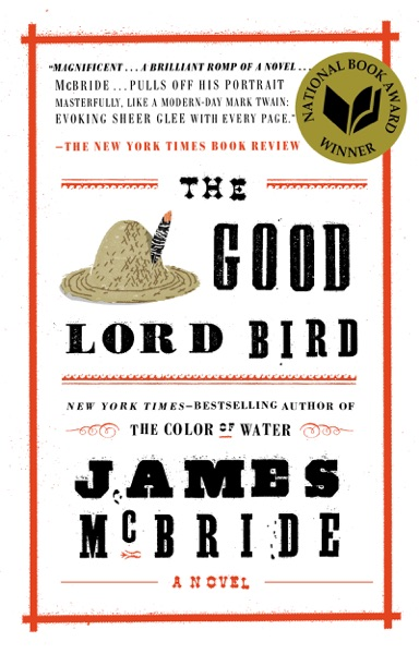 The Good Lord Bird - James McBride book cover