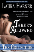 Three's Allowed: The Complete Collection