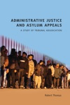 Administrative Justice And Asylum Appeals