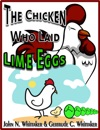 The Chicken Who Laid Lime Eggs