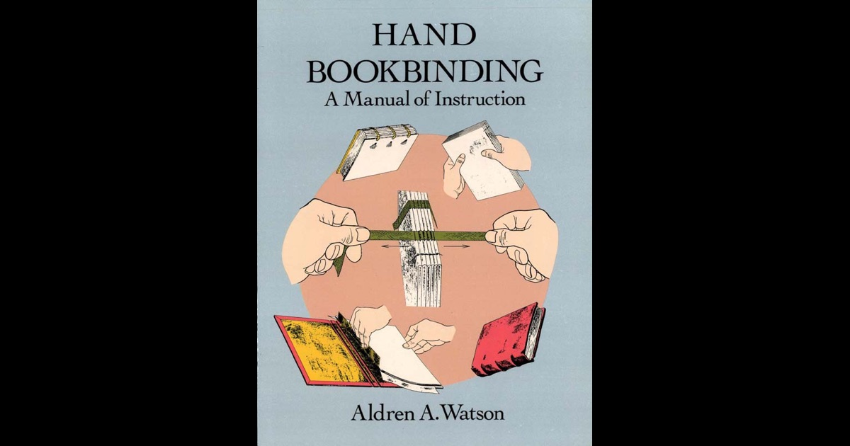 hand bookbinding by aldren a watson on ibooks. Black Bedroom Furniture Sets. Home Design Ideas