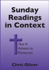 Sunday Readings In Context Year A Advent To Pentecost