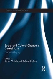 Social and Cultural Change in Central Asia PDF Download