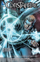 Constantine Vol. 1: The Spark And The Flame