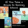 If You Take A Mouse To Ranney School