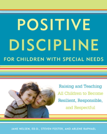 Positive Discipline for Children with Special Needs book