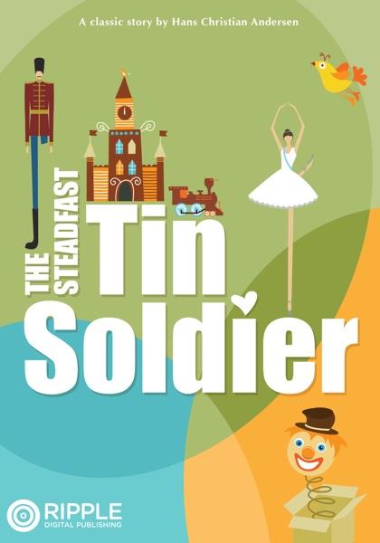 The Steadfast Tin Soldier (1838) (Book) written by Hans Christian Andersen