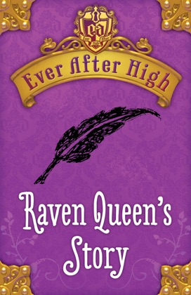 Ever After High: Raven Queen's Story image