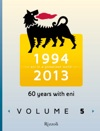 60 Years With Eni  Vol 5