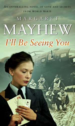Margaret Mayhew - I'll Be Seeing You
