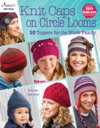 Knit Caps On Circle Looms