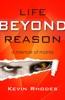 Life Beyond Reason: A Memoir of Mania