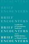 Brief Encounters A Collection Of Contemporary Nonfiction
