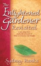 The Enlightened Gardener Revisted