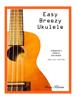 Steve Karos - Easy Breezy Ukulele  artwork