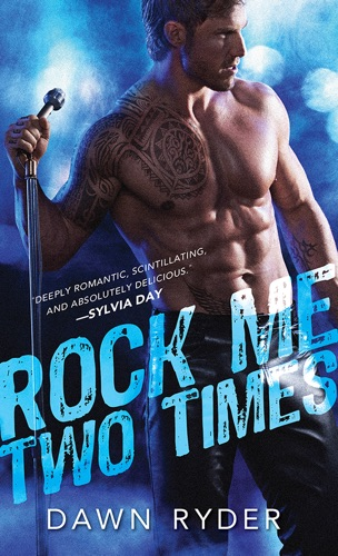 Rock Me Two Times - Dawn Ryder - Dawn Ryder