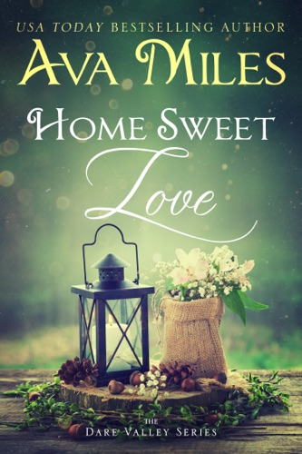 Ava Miles - Home Sweet Love
