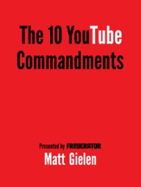 The 10 Youtube Commandments