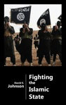 Fighting The Islamic State - The Case For US Ground Forces