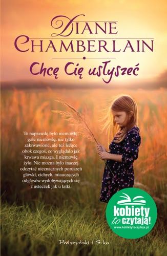 Diane Chamberlain - Chcę Cię usłyszeć