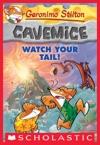 Geronimo Stilton Cavemice 2 Watch Your Tail