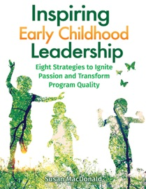INSPIRING EARLY CHILDHOOD LEADERSHIP