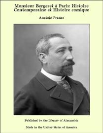 Monsieur Bergeret Paris Histoire Contemporaine Et Histoire Comique