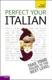Perfect Your Italian 2e Teach Yourself