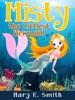 Misty The Littlest Mermaid