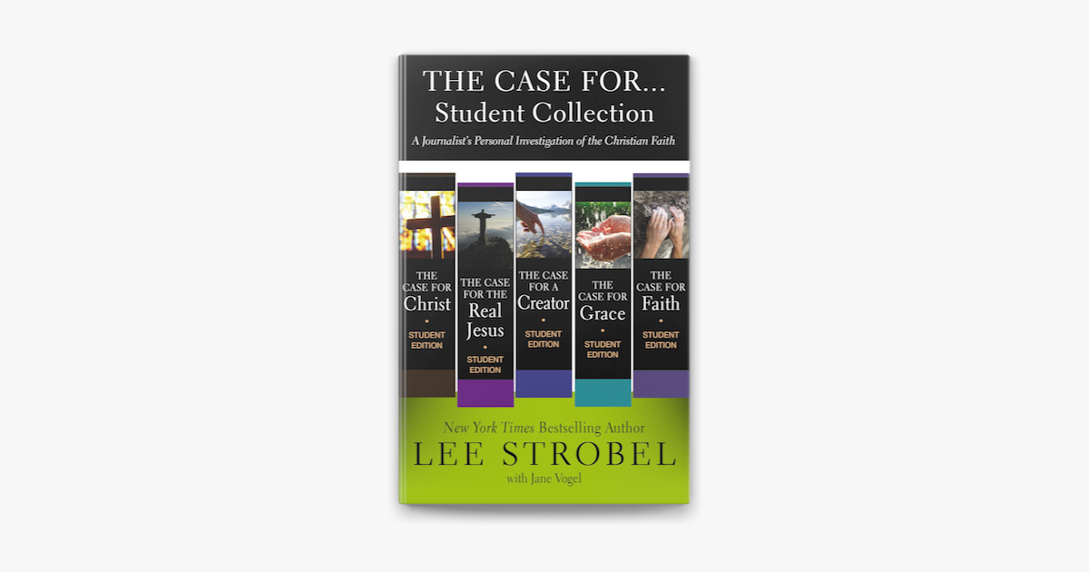 The Case for ... Student Collection - Lee Strobel