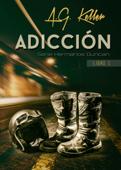 ADICCION Serie Hermanos Duncan Libro 1