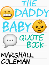 The Daddy Baby Quote Book book
